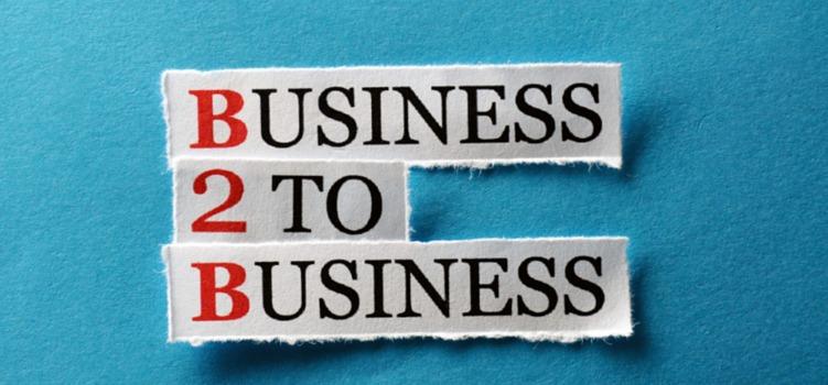 B2B là gì? Tính ưu việt & cách thức giao dịch của B2B.